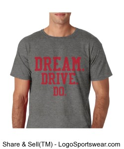 MENS GRAY SOFT TEE DREAM DRIVE DO Design Zoom