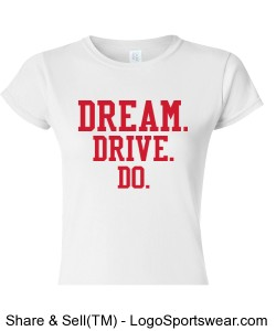 WOMENS WHITE CAP SLEEVE TEE DREAM.DRIVE.DO. Design Zoom