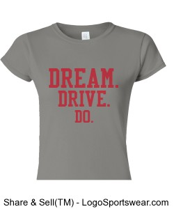 WOMENS GRAY CAP SLEEVE TEE DREAM.DRIVE.DO. Design Zoom